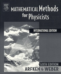 Mathematical Methods for Physicists - Georges-B Arfken |