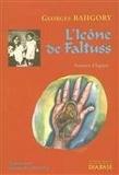 Georges Bahgory - L'icône de Faltuss - Portraits d'Egypte.
