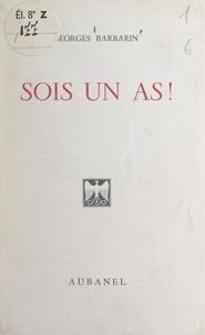 Georges Barbarin - Jeune homme, jeune fille, sois un as !.