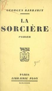 Georges Barbarin - La sorcière.