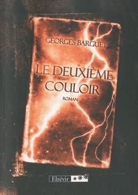 Georges Barguet - Le Deuxième Couloir.