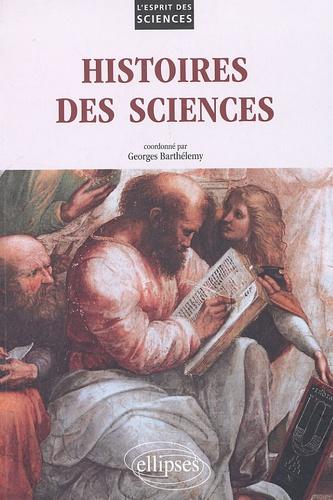 Georges Barthélémy - Histoires des sciences.
