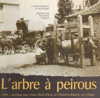 Georges Barthomeuf et Roger Rouzaire - L'arbre à peirous - 1900, quelque part entre Saint-Flour et Chaudes-Aigues, un village.