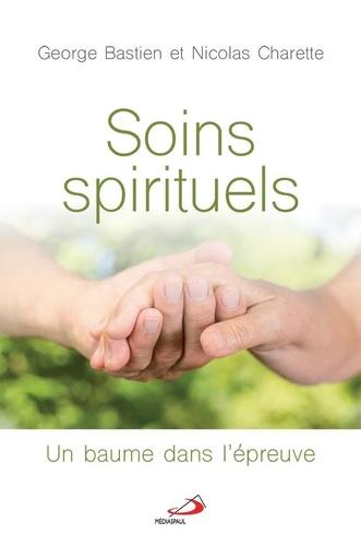 Soins spirituels. Un baume dans l'épreuve