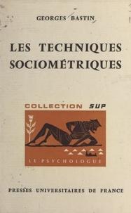 Georges Bastin et Paul Fraisse - Les techniques sociométriques.