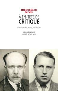"""Georges Bataille et Eric Weil - A en-tête de """"Critique"""" - Correspondance entre Georges Bataille et Eric Weil (1946-1951)."""