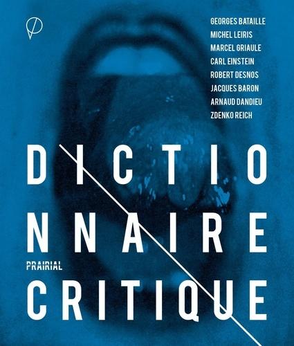 Georges Bataille et Michel Leiris - Dictionnaire critique.