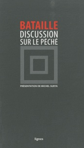 Georges Bataille - Discussion sur le péché.