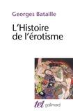 Georges Bataille - L'Histoire de l'érotisme.