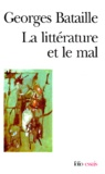Georges Bataille - La Littérature et le mal.