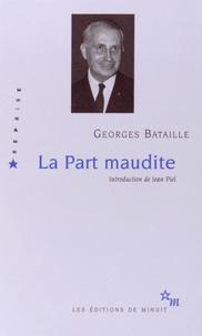 Georges Bataille - La Part maudite.