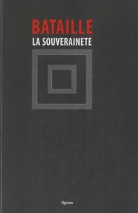 Georges Bataille - La Souveraineté.