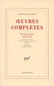Georges Bataille - Oeuvres complètes - Volume 1, Premiers écrits (1922-1940).