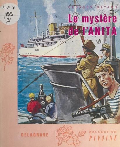Le mystère de l'Anita