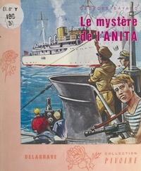 Georges Bayard et Henri Dimpre - Le mystère de l'Anita.