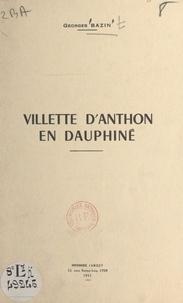 Georges Bazin - Villette d'Anthon en Dauphiné.
