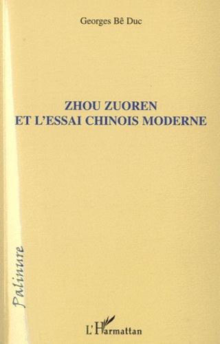 Georges Bê Duc - Zhou Zuoren et l'essai chinois moderne.
