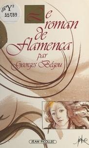 Georges Bégou - Le roman de Flamenca.