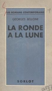Georges Belloni - La ronde à la lune.