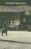 Georges Belmont - Souvenirs d'outre-monde - Histoire d'une naissance.