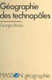 Georges Benko - Géographie des technopôles.