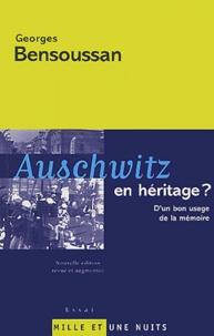 Georges Bensoussan - Auschwitz en héritage ? - D'un bon usage de la mémoire.