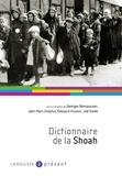 Georges Bensoussan et Jean-Marc Dreyfus - Dictionnaire de la Shoah.