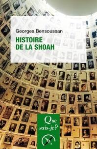 Georges Bensoussan - Histoire de la Shoah.