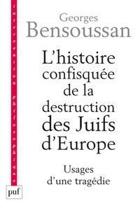 Deedr.fr L'histoire confisquée de la destruction des Juifs d'Europe - Usages d'une tragédie Image