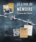 Georges Bensoussan - Le livre de mémoire - Traces de l'enfer.