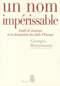 Deedr.fr Un nom impérissable - Israël, le sionisme et la destruction des Juifs d'Europe (1933-2007) Image