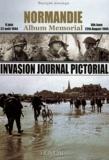 Georges Bernage - Normandie Album Memorial (6 juin - 22 août 1944) - Invasion Journal Pictorial.