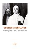 Georges Bernanos - Dialogues des carmélites.
