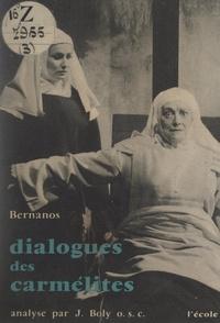 Georges Bernanos et Joseph Boly - Dialogues des carmélites - Étude et analyse.
