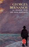 Georges Bernanos - La grande peur des bien-pensants - Édouard Drumont.