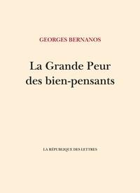 Georges Bernanos - La Grande Peur des bien-pensants.