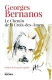 Georges Bernanos - Le chemin de la Croix-des-Ames.
