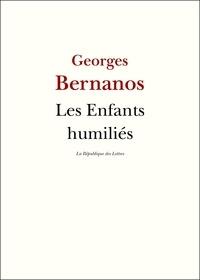 Georges Bernanos - Les enfants humiliés - Journal 1939-1940.