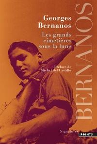 Georges Bernanos - Les grands cimetières sous la lune.