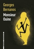 Georges Bernanos - Monsieur Ouine - Précédé de Monsieur Ouine ou l'apôtre du vide.