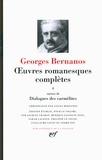 Georges Bernanos - Oeuvres romanesques complètes - Tome 2, suivies de Dialogues des carmélites.
