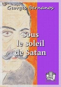 Rapidshare télécharger des livres gratuitement Sous le soleil de Satan FB2 MOBI 9782374633350 (Litterature Francaise)