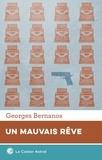 Georges Bernanos - Un Mauvais rêve - Précédé de Un Crime.