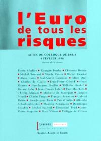 Ucareoutplacement.be L'Euro de tous les risques - Actes du colloque de Paris, 4 février 1998 Image