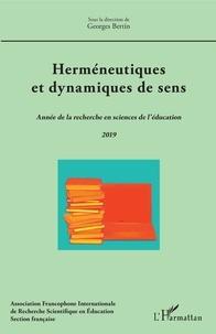 Georges Bertin - Herméneutiques et dynamiques de sens - Année de la recherche en sciences de l'éducation 2019.