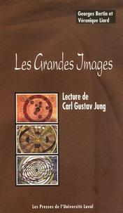 Georges Bertin et Véronique Liard - Les Grandes Images - Lecture de Carl Gustav Jung.