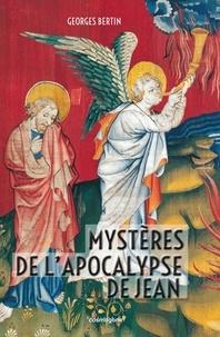 Georges Bertin - Mystères de l'Apocalypse de Jean.
