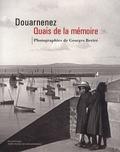 Georges Bertre - Douarnenez, Quais de la mémoire.