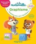 Georges Besnard et Anne Weiller - Graphisme TPS dès 2 ans à la maternelle - Premiers pas vers l'écriture.