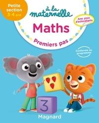 Georges Besnard et Anne Weiller - Maths à la maternelle PS - Premiers pas.